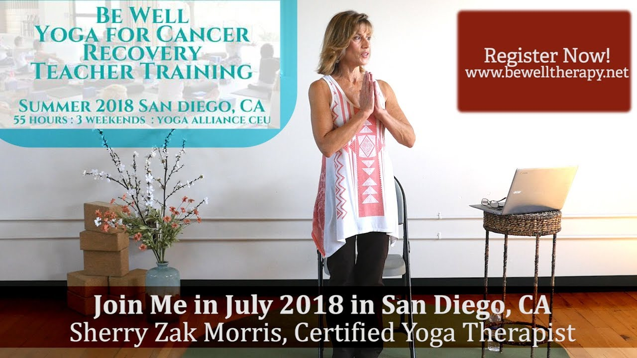 Youtube Chair Yoga Repair Leather Be Well For Cancer Recovery Teacher Training Summer 2018 In San Diego