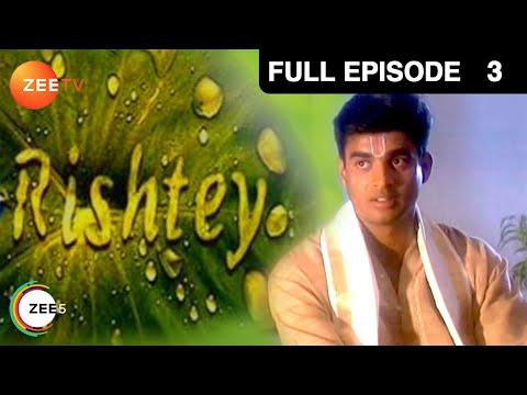 Rishtey - Episode 3