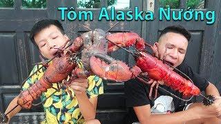 Hữu Bộ | Nướng Tôm Hùm Alaska Khổng Lồ | Grilled Lobster