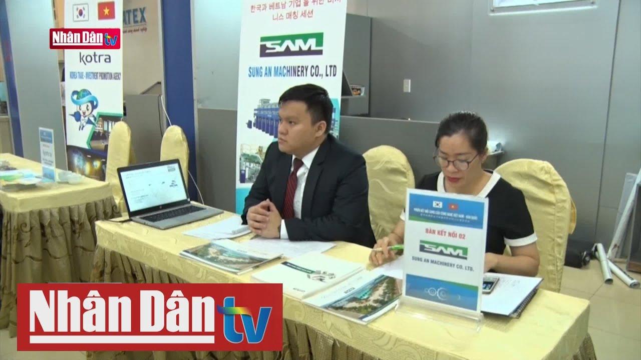 Kết nối cung cầu công nghệ giữa doanh nghiệp Việt Nam – Hàn Quốc