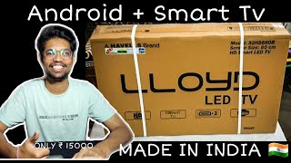 LLOYD 32 inch LED Tv Unboxing Review Made in India Cheapest LED Tv