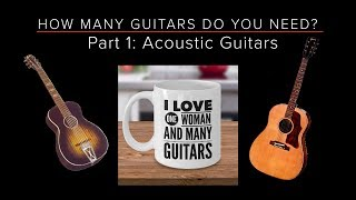HOW MANY GUITARS do you NEED? - Part 1: ACOUSTIC Guitars - Guitar Discoveries #48