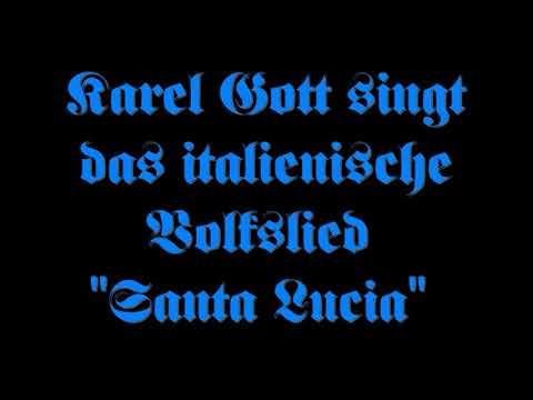 "Karel Gott: ""Santa Lucia"""