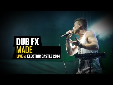 "DUB FX - ""Made"" Live@ ELECTRIC CASTLE 2014"