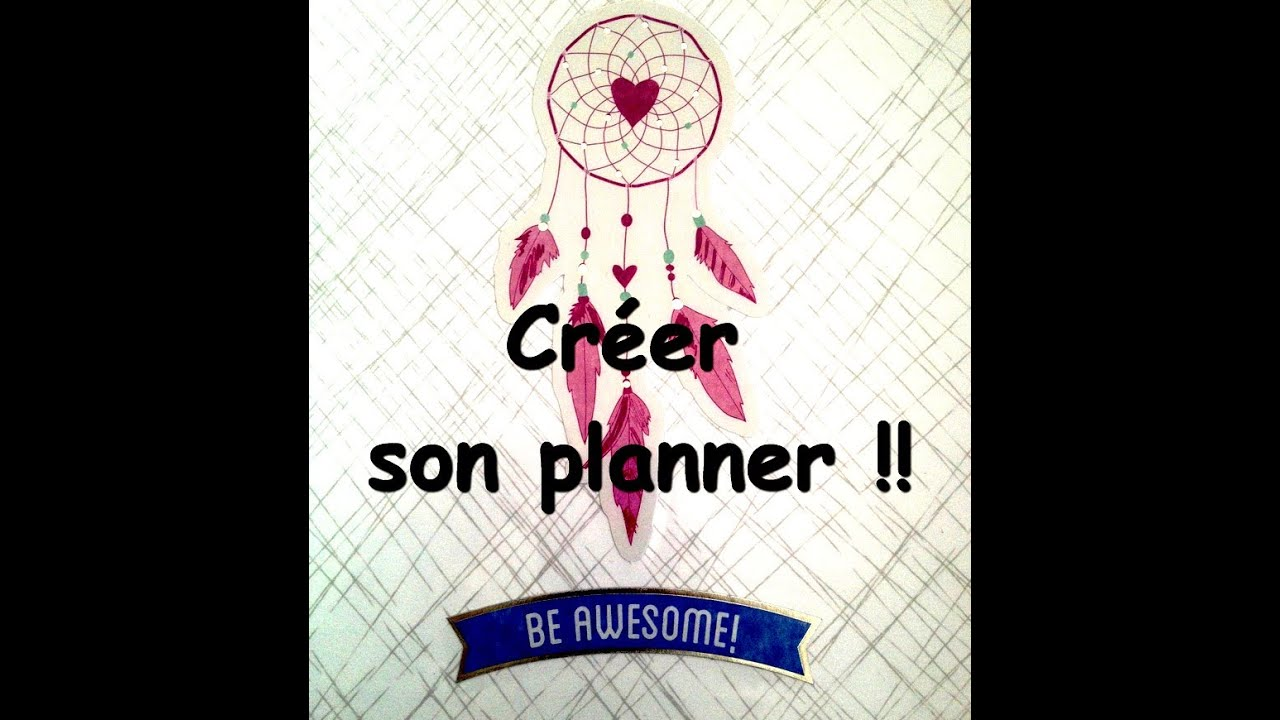 Exceptionnel DIY PLANNER ] : Comment faire un PLANNER / AGENDA ♫ - YouTube VT99