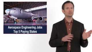 Top Five Highest-Paying States for Aerospace Engineering Jobs