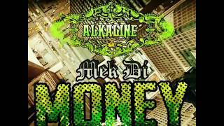 Alkaline mek di money preview