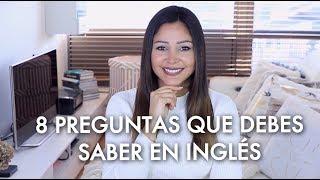 8 Preguntas que DEBES saber en Inglés | *Apréndelas de memoria*