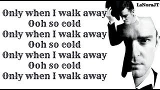 Justin Timberlake - Only When I Walk Away ( The 20/20 Experience 2 of 2 ) Lyrics on Screen