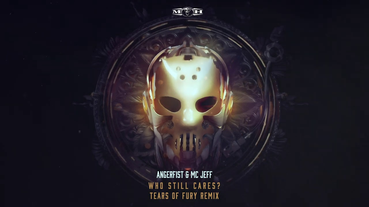 Angerfist & MC Jeff - Who Still Cares? (Tears Of Fury Remix)