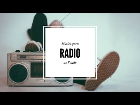 Música para Radio de Fondo
