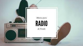 Musica para fondo de radio