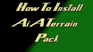 How To Install The AiATerrain Pack In Arma 3