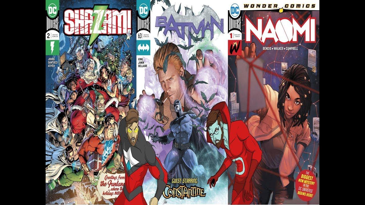 Shazam 2, Naomi 1, Batman 63 + Much More!