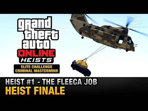 GTA Online Heist #1 - The Fleeca Job - Heist Finale (Elite Challenge & Criminal Mastermind)