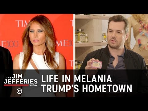 Uncensored - Life in Melania Trump's Hometown - The Jim Jefferies Show
