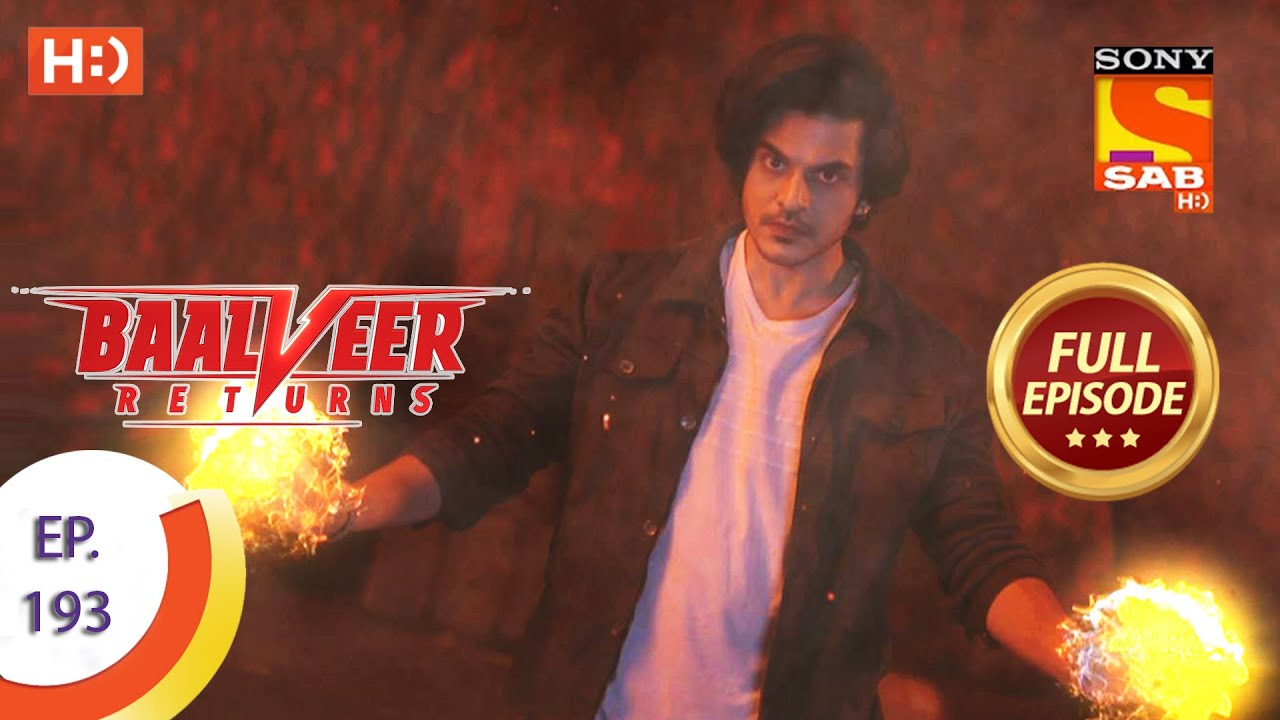 Baalveer Returns - Ep 193 - Full Episode - 17th September 2020
