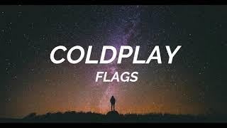 Coldplay - Flags (Lyrics) - (Everyday Life Japanese Bonus Track)