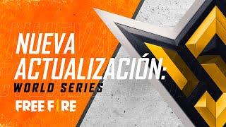 ¡LA NUEVA ACTUALIZACIÓN DE FREE FIRE! 🔥 World Series ⭐ | Garena Free Fire