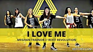 Скачать I Love Me Meghan Trainor Cardio Dance Fitness REFIT Revolution