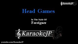 Head Games (Karaoke) - Foreigner