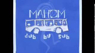 Mahom - Dub by Sub (Full album)