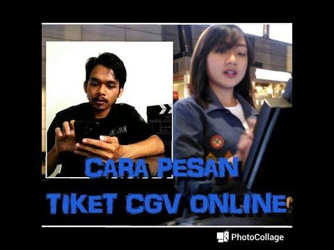 Cara Pesan Tiket Cgv Online Cgv Cinema Member Tutorial Youtube