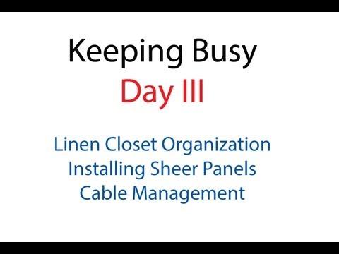 Keeping Busy - Day III