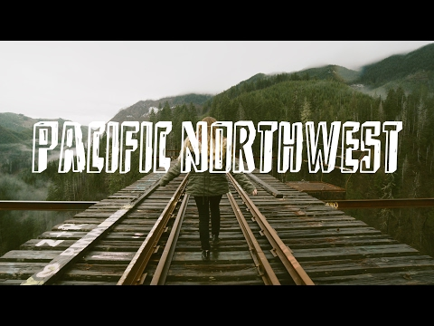ROAD TRIP to THE PACIFIC NORTHWEST
