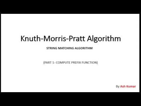 Knuth–Morris–Pratt string searching algorithm Part 1