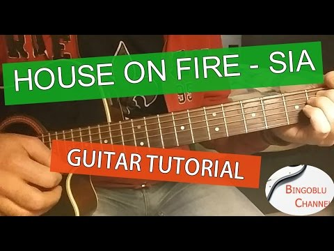 Sia - House On Fire Chords