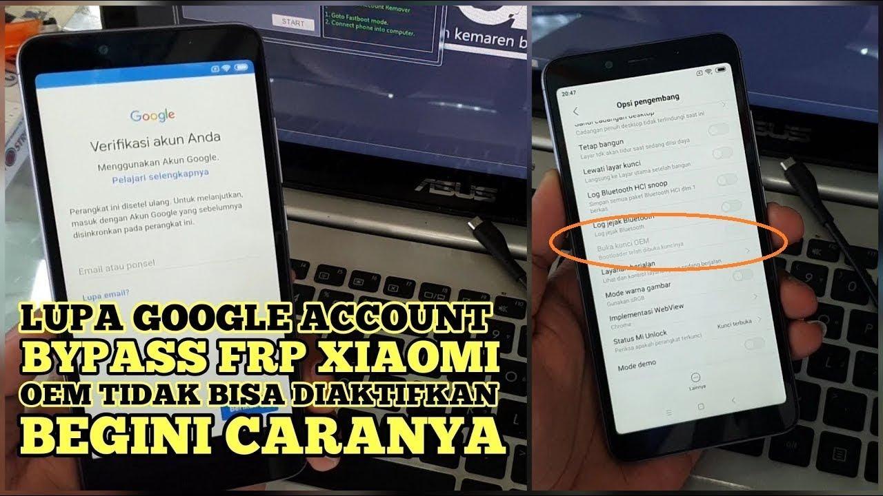 Bypass Google Account Frp Xiaomi Redmi 6a Oem Tidak Bisa Aktif, Pake Cara ini Gan 100% Work