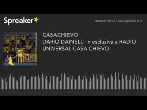 DARIO DAINELLI in esclusiva a RADIO UNIVERSAL CASA CHIEVO