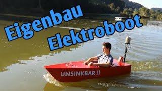 Eigenbau eines elektrischen Bootes | meine Unsinkbar ||    Subtitled