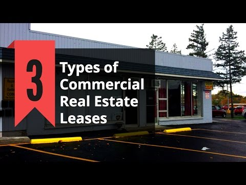 3 Types of Commercial Real Estate Leases