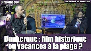 Dunkerque : film historique ou vacances à la plage (ft. Un Odieux Connard) - On The Web V6