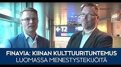 Finavia: Kiinan kulttuurintuntemus luomassa menestystekijöitä