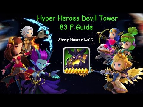 Hyper Heroes Devil Tower 83F Guide