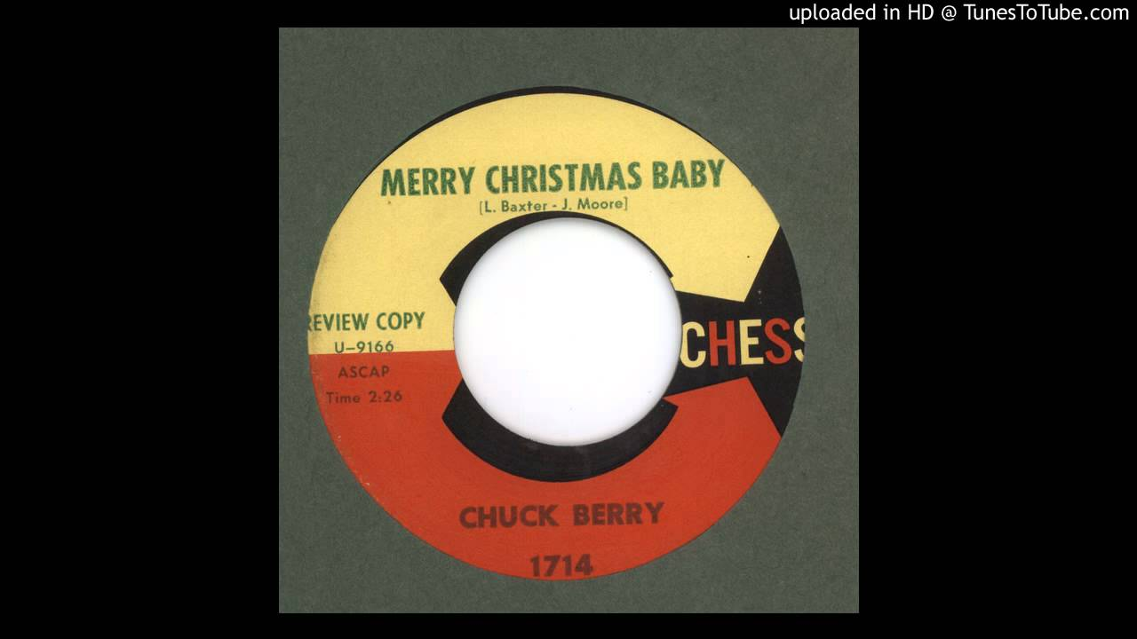 Merry Christmas Baby by Chuck Berry 1958 - YouTube