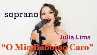 O Mio Babbino Caro LIVE  soprano Julia Lima