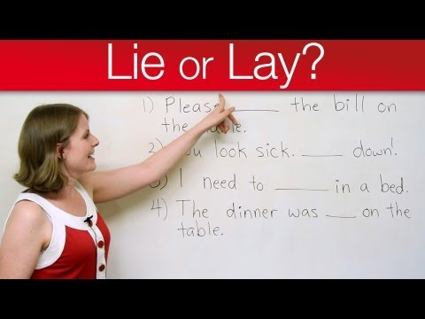 Grammar Mistakes - LIE or LAY?