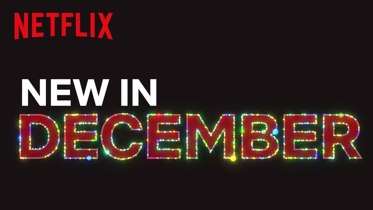 What's coming to Netflix in December | WHO Magazine