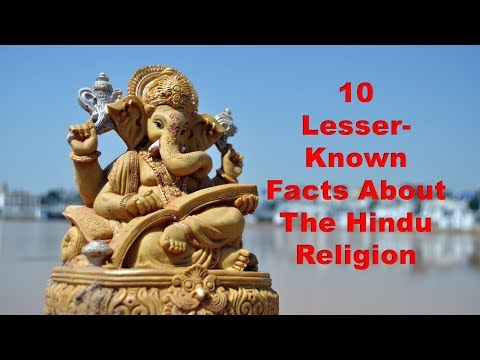 Top 10 facts about Hinduism that made everyone speechless - Hindu