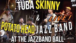 Tuba Skinny & Potato Head Jazz Band - At the jazzband ball