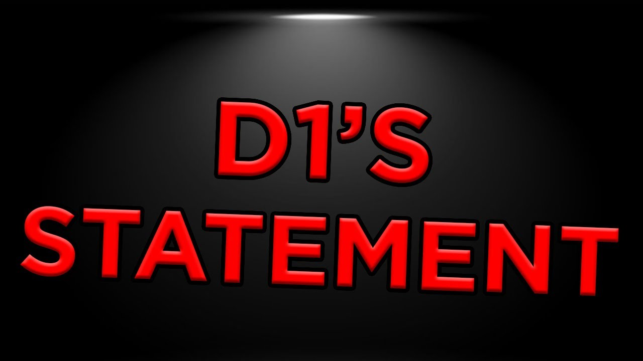 Download D1's Statement - My Thoughts