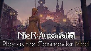 (NieR:Automata) Commander Mod [Download]
