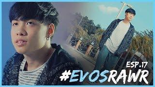 Slay another Way - #EVOSRAWR Ep.17 | EVOS