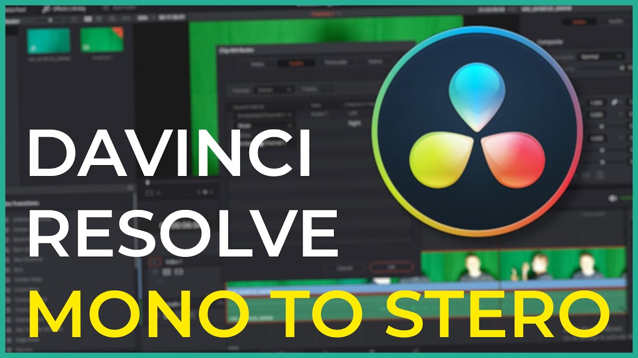 Davinci Resolve 14 - How To Convert Mono Audio To Stereo
