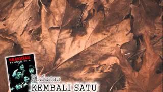 Krakatau - Kembali Satu (lirik)