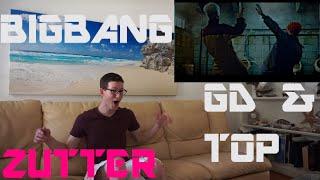 BIGBANG (GD & T.O.P) - ZUTTER Fan Reaction [HD]